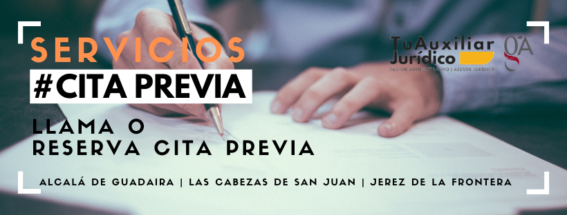 Tu Auxiliar Juridico. Asesoramiento Jurídico en Alcalá de Guadaira, Las Cabezas de San Juan y Jerez de la Frontera